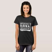unapologetically black and conservative autism T-Shirt