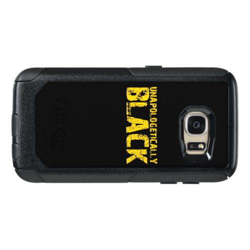 Unapologetically Black, Black Pride, Black and OtterBox Samsung Galaxy S7 Case