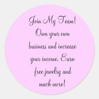 ¡Únase a a mi equipo! Poseer su propio negocio e Pegatina Redonda