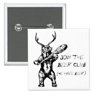 Únase a al club de la cerveza pin cuadrado