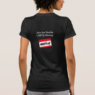 Únase a al grupo de Seattle LGBTQ Meetup Camiseta