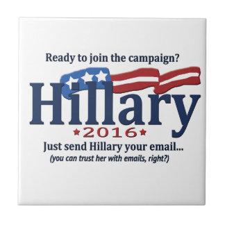 Únase a la campaña de Hillary, apenas envíele su Azulejo Cuadrado Pequeño
