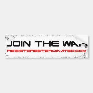Únase a la guerra pegatina para auto