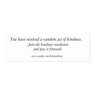 Únase a la revolución de la amabilidad, y pagúela tarjetas de visita mini