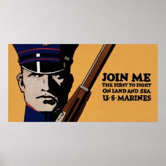 Únase a me los infantes de marina de los E.E.U.U.  Póster