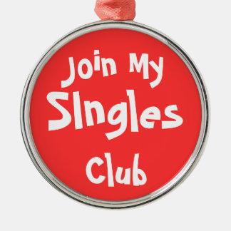Únase a mi escoge los ornamentos del club adorno redondo plateado