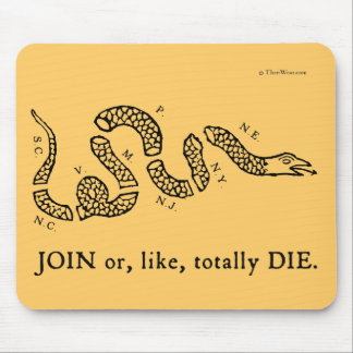 """""""Únase a o, como, muera totalmente"""" Mousepad"""
