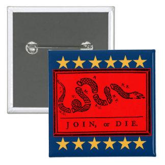 Únase a o muera bandera de Ben Franklin en las cam Pin