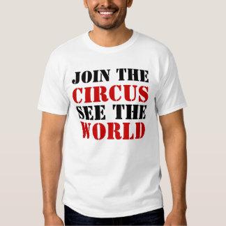 únase al CIRCO ven el MUNDO Camisas