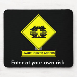 Unauthorized Access Mousepad