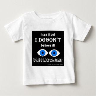 Unbelievable Baby T-Shirt