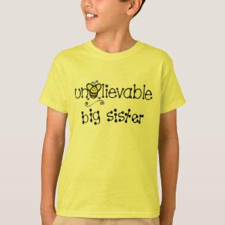 Unbelievable Big  Sister t-shirt