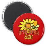 Unbelievable Sister Fridge Magnets
