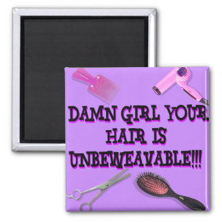 Unbeweavable 2 Inch Square Magnet