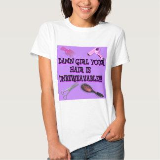 Unbeweavable T Shirt