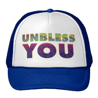 Unbless usted gorro