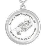 Unborn Baby: Give me a choice by giving me life Custom Necklace