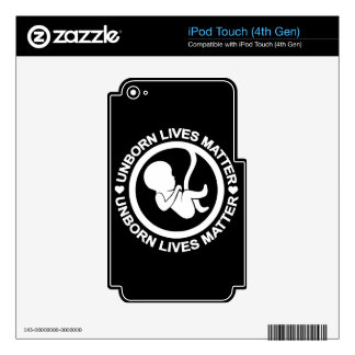 Unborn Lives Matter iPod Touch 4G Skin