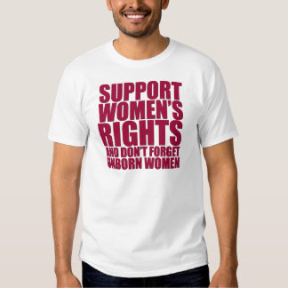 Unborn Women's Rights T-Shirt