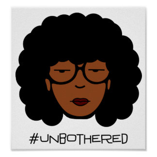 Unbothered Poster