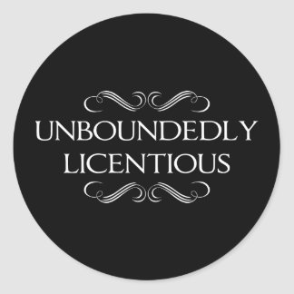 Unboundedly Licentious Classic Round Sticker