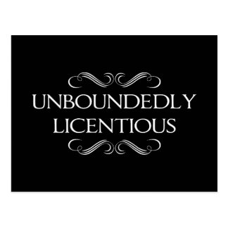 Unboundedly Licentious Postcard