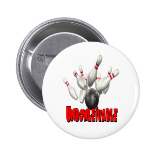 Unbowlievable Bowling Pinback Button