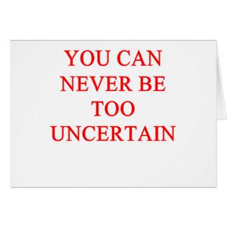 UNCERTAIN CARD