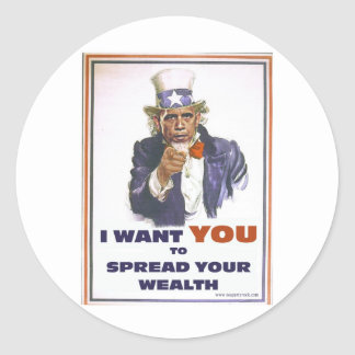 UNCLE BARACK WANTS YOU TO SPREAD THE WEALTH CLASSIC ROUND STICKER