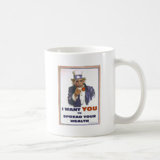 UNCLE BARACK WANTS YOU TO SPREAD THE WEALTH CLASSIC WHITE COFFEE MUG