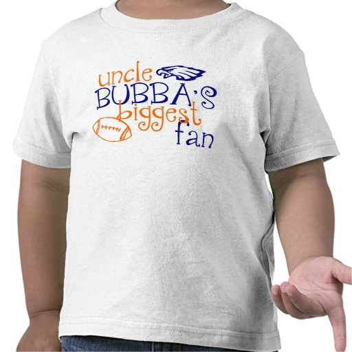 Uncle Bubba's Biggest Fan T-shirt