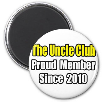 Uncle Club...Since 2010 Refrigerator Magnet