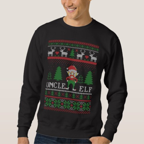 Uncle Elf Ugly Christmas Sweatshirt After Christmas Sales 3297