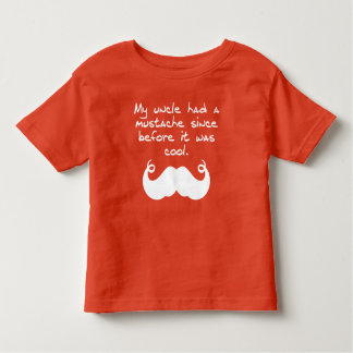 Uncle Had A Mustache Before It Was Cool T-shirts