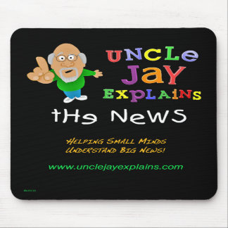 Uncle Jay Explains - Vertical Mousepad