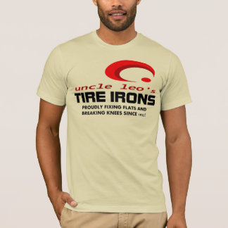 UNCLE LEO's World Reknowned Tire Irons T-Shirt