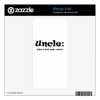 Uncle Like a Dad only Cooler Decals For The iPhone 4S