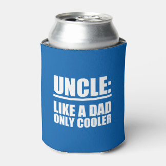 Uncle Like a Dad only Cooler funny