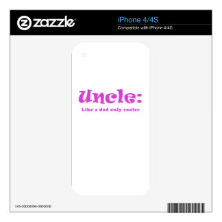 Uncle Like a Dad only Cooler iPhone 4S Decal