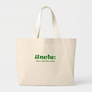Uncle Like a Dad only Cooler Large Tote Bag