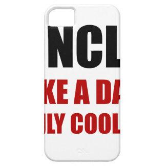 Uncle Like Dad Cooler iPhone SE/5/5s Case