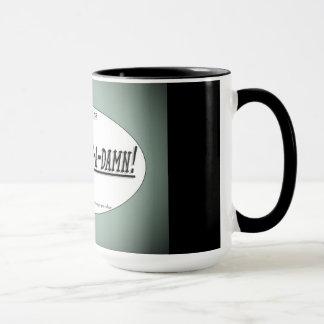 Uncle Mo's Home-Style Liquid Give-a-Damn! Mug