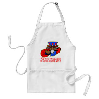 Uncle Obama Says YOU Voted For Socialism Deal Adult Apron