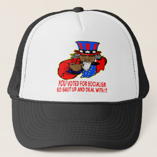 Uncle Obama Says YOU Voted For Socialism Deal Trucker Hat