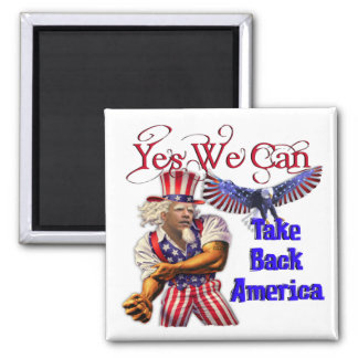 Uncle Obama, Yes We Can Take Back America Magnet
