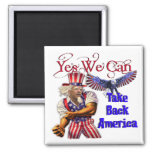Uncle Obama, Yes We Can Take Back America Magnets