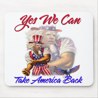 Uncle Obama, Yes We Can Take Back American Mouse Pad
