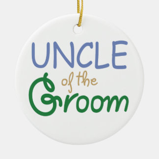 Uncle of the Groom Ceramic Ornament