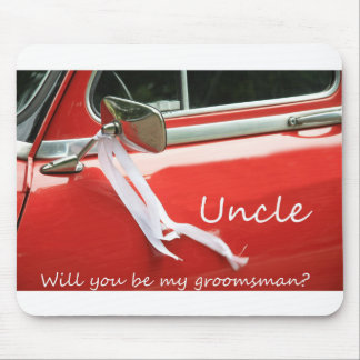 Uncle  Please be my Groomsman - invitation Mouse Pad