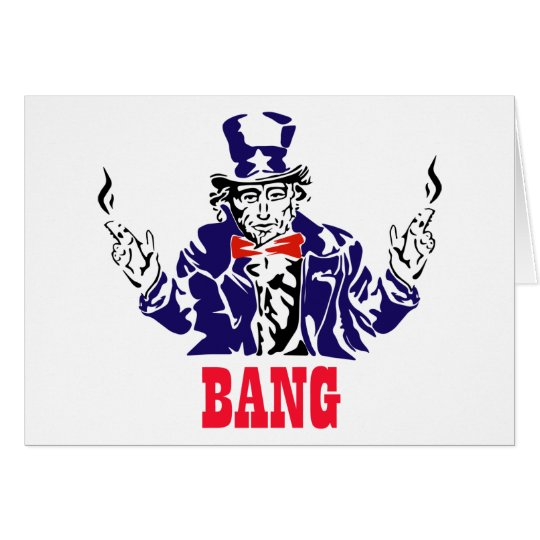 Uncle Sam Bangs Card